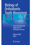 Biology of Orthodontic Tooth Movement2016
