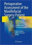 Perioperative Assessment of the Maxillofacial Surgery Patient
