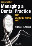 Managing a Dental Practice (THE GENGHIS KHAN WAY)