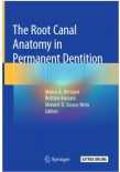 The Root Canal Anatomy in Permanent Dentition 2019