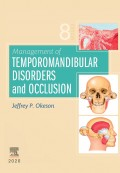 Management of Temporomandibular Disorders and Occlusion (Okeson 2020)