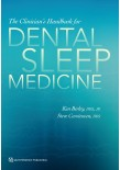 The Clinicians Handbook for Dental Sleep Medicine