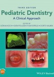 Pediatric Dentistry: A Clinical Approach (2017)