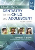 McDOnald and Averys DENTISTRY for the CHILD and ADOLESCENT 2022